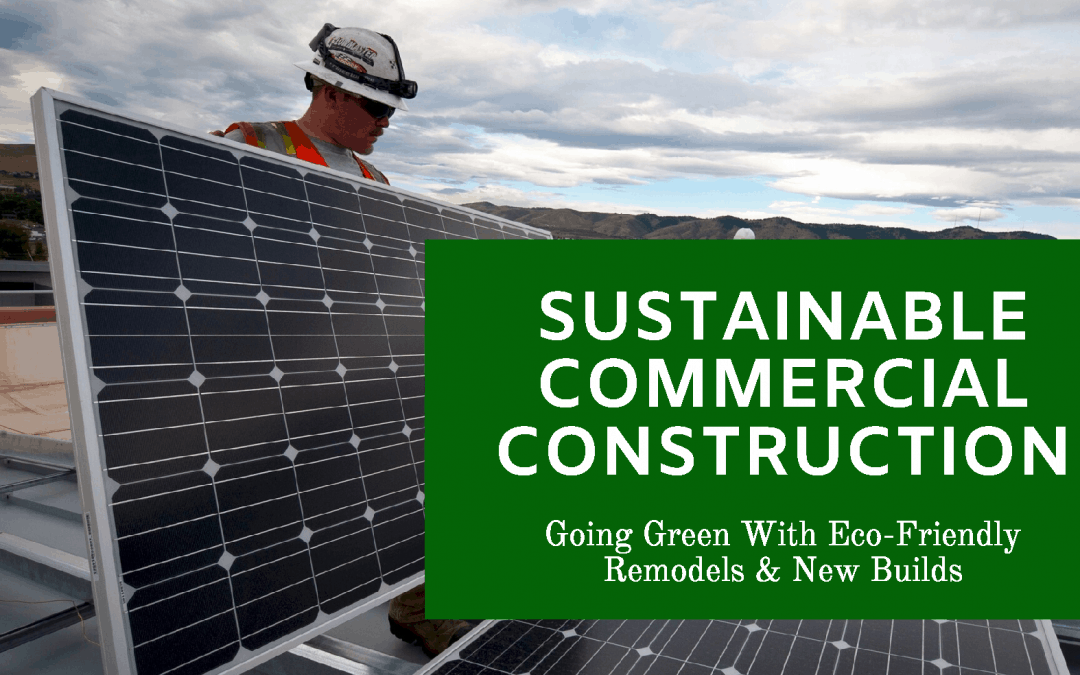 Sustainable Commercial Construction