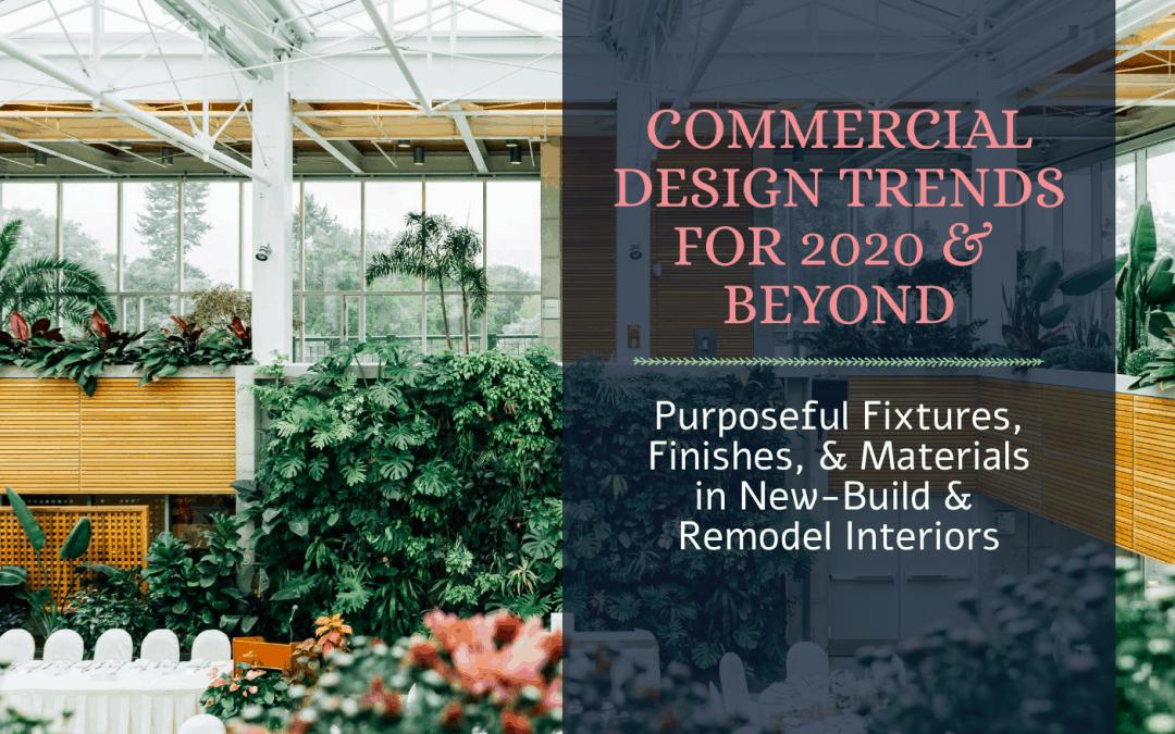 2020 Commercial Design Trends