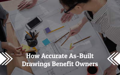 How Accurate As-Built Drawings Benefit Business Owners