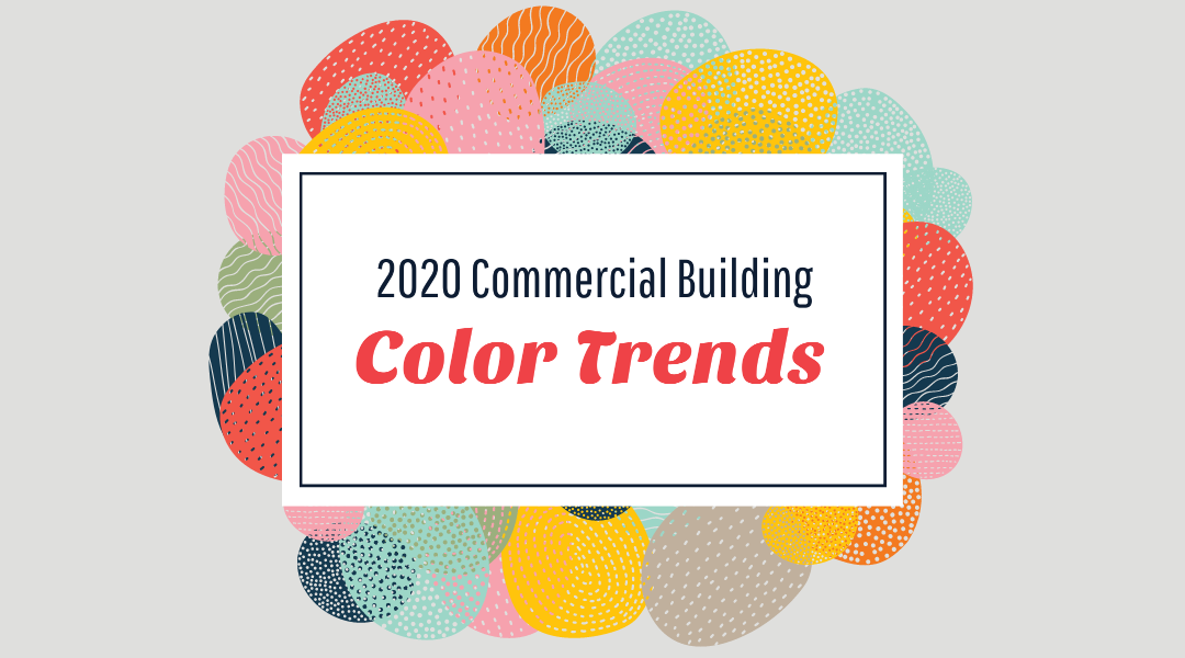2020 Commercial Building Color Trends