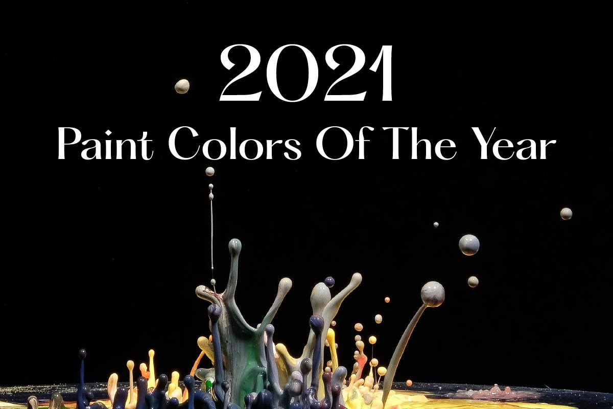 2021 Paint Colors of The Year