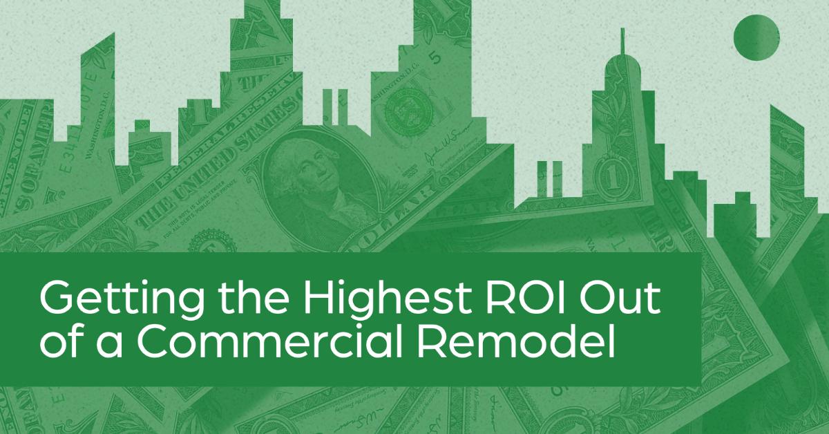 Commercial Remodel Return on Investment