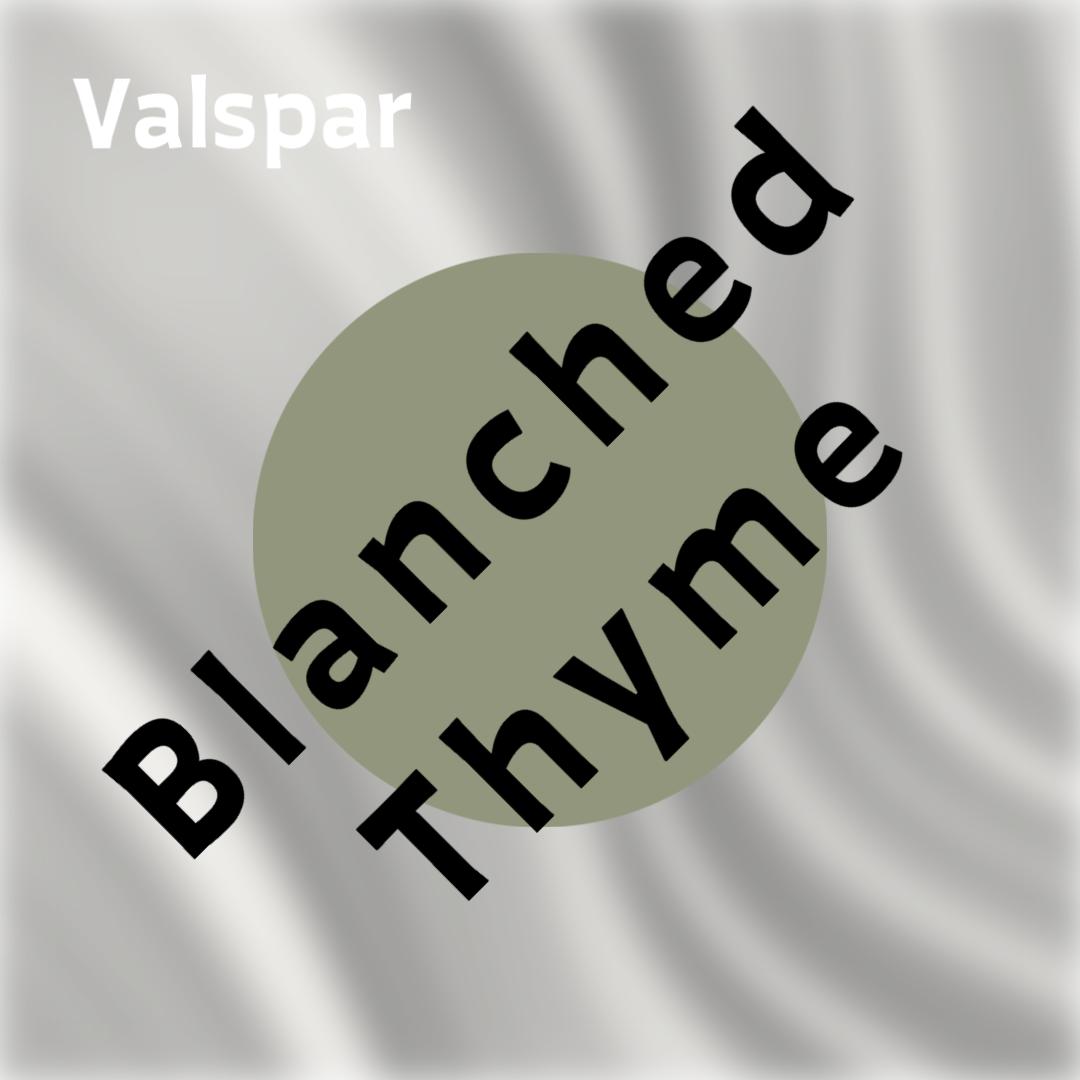 Valspar blanched Thyme