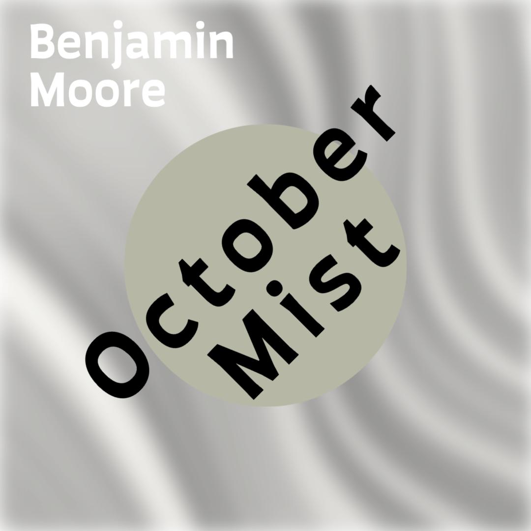 Benjamin Moore October Mist
